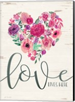 Love Lives Here Fine Art Print