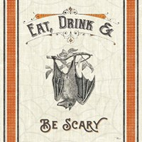 Be Scary IV Fine Art Print
