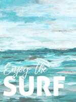 Enjoy The Surf Fine Art Print