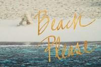 Beach Please I Fine Art Print