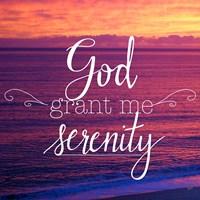 God Grant Me Serenity Fine Art Print