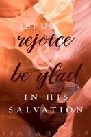 Rejoice in His Salvation Fine Art Print
