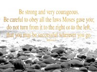 Be Strong and Courageous Fine Art Print