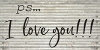 PS  I Love You Fine Art Print