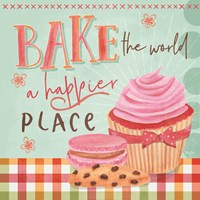 Bake the World a Happier Place Fine Art Print