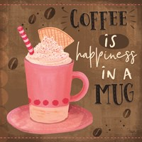 Coffee is Happiness in a Mug Fine Art Print