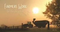 Farmers Work till the Job is Done Fine Art Print