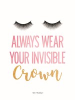 Always Wear Your Invisible Crown Fine Art Print