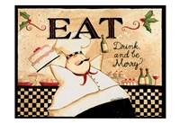 Eat Drink Be Merry Fine Art Print