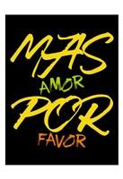 Mas Amor Fine Art Print