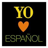 Yo Love Espanol Fine Art Print