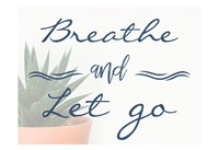 Breathe And Let Go 1 Fine Art Print