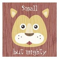 Mighty Small 1 Fine Art Print