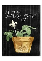 Lets Grow Fine Art Print