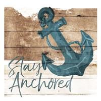 Stay Anchored Fine Art Print