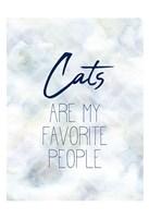 Cats are my Favorite Fine Art Print