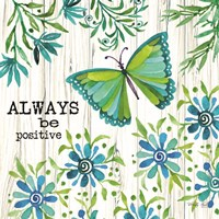 Always Be Positive Fine Art Print