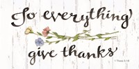 To Everything Give Thanks Fine Art Print