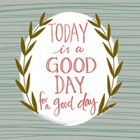Good Day for a Good Day Fine Art Print