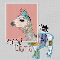 No Prob Llama Fine Art Print