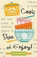 Cook, Dine, and Enjoy! Fine Art Print