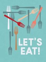 Let's Eat! Fine Art Print