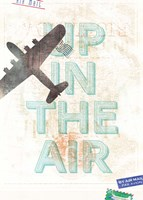 Up in the Air Fine Art Print
