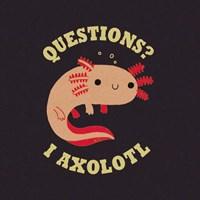 Axolotl Questions Fine Art Print