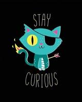 Stay Curious Fine Art Print