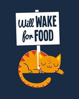 Will Wake for Food Fine Art Print