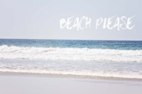 Beach Please Fine Art Print