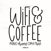 WIFI & Coffee Fine Art Print