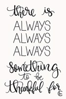 Always Always Always Thankful Fine Art Print