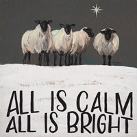 All is Calm All is Bright Fine Art Print