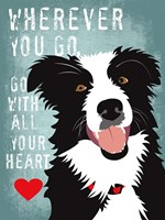 Go with All Your Heart Fine Art Print