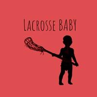 Lacrosse Baby Fine Art Print