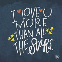 I Love You More Than the Stars Fine Art Print