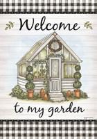 Welcome to My Garden Fine Art Print