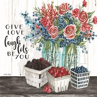 Give Love - Laugh Lots - Be You Fine Art Print