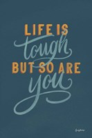 Life is Tough Fine Art Print