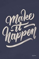 Make it Happen Fine Art Print