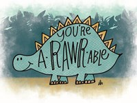 You're aRARWable Fine Art Print
