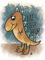 Eat, Sleep, Rawr Fine Art Print