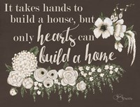 Hearts Can Build a Home Fine Art Print