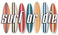 Surf of Die Fine Art Print