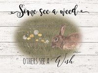 Some See A Weed Fine Art Print