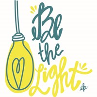 Be the Light Fine Art Print