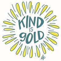 Sunshine Kind is Gold Fine Art Print