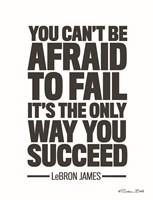 LeBron James Quote Fine Art Print