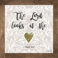 The Lord Looks at the Heart Fine Art Print